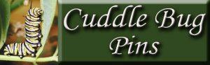Cuddle Bug Pins