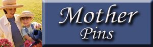 Mother Pins