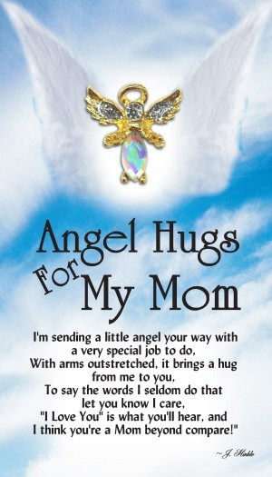 Angel Hugs For My Mom lapel pin has a hand set faceted body stone with hand painted sparkling silver epoxy wings. Each Angel Hugs For My Mom Angel pin also has a Genuine Austrian Crystal head.
